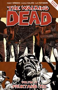 The Walking Dead volym 17. Fruktans tid
