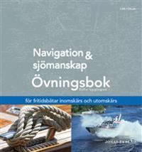 Navigation och sjömanskap – Övningsbok – för fritidsbåtar inomskärs och utomskärs