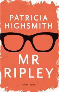 Mr Ripley : En man med många talanger / En man utan samvete / En man med onda avsikter