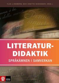 Litteraturdidaktik : språkämnen i samverkan
