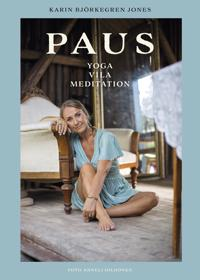 Paus Yoga, vila, meditation