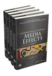 JOHN WILEY & SONS INC The International Encyclopedia of Media Effects