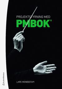 Projektstyrning med PMBOK®