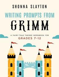 Bilde av Writing Prompts From Grimm: A Fairy-tale Themed Workbook For Grades 7 - 12