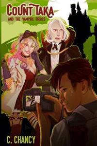 Bilde av Count Taka And The Vampire Brides: A Comedy Of Epic Vampire Bromance