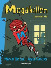 Megakillen – I grevens tid