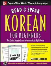 Read and Speak Korean for Beginners; Sunjeong Shin ; 2011