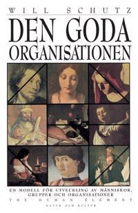 Schutz Will/Den goda organisationen POD : Print on demand