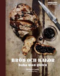 Bröd och kakor : baka utan gluten
