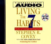 Living the Seven Habits: Understanding Using Succeeding