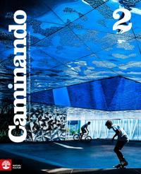 Caminando 2 Lärobok inkl ljud, fjärde upplagan; Elisabet Waldenström; Ninni Westerman; Åsa Bretz; Åsa Gustafsson ; 2015
