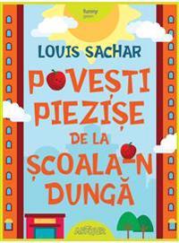 Bilde av Povesti Piezise De La Scoala-n Dunga (rumänska)