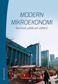 Modern mikroekonomi : marknad politik och välfärd