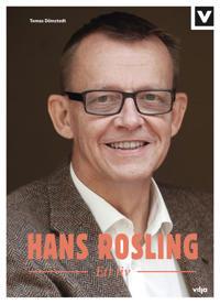 Hans Rosling : ett liv