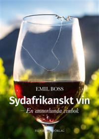 Sydafrikanskt vin En annorlunda vinbok