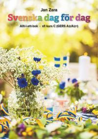 Svenska dag för dag : allt-i-ett-bok – sfi kurs C (GERS A2/A2+)
