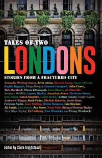 Bilde av Stories From A Fractured City Tales Of Two Londons