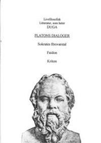 Platons dialoger; Sokrates Försvarstal, Faidon, Kriton