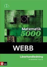 Matematik 5000 Kurs 1b Grön Lärarhandledning Webb