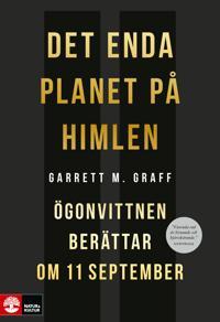 Det enda planet på himlen : ögonvittnen berättar om 11 september