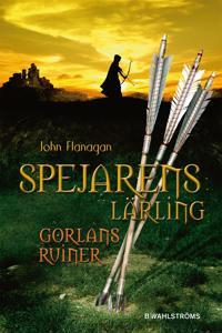 Spejarens lärling 1 – Gorlans ruiner