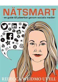 Nätsmart – en guide till påverkan genom sociala medier