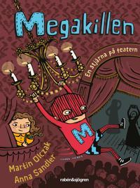 Megakillen – En stjärna på teatern