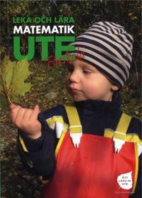 Leka och lära matematik ute : förskola
