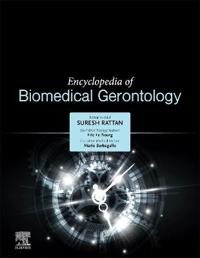 ELSEVIER SCIENCE PUBLISHING CO INC Encyclopedia of Biomedical Gerontology
