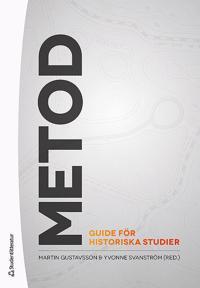 Metod – Guide för historiska studier