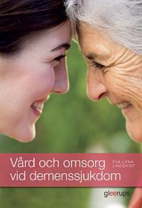 Vård och omsorg vid demenssjukdom elevbok