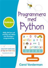 Programmera med Python : nybörjare