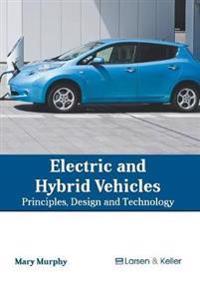 Bilde av Electric And Hybrid Vehicles: Principles, Design And Technology