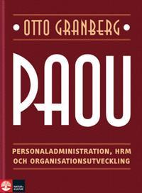 PAOU : personaladministration, HRM och organisationsutveckling