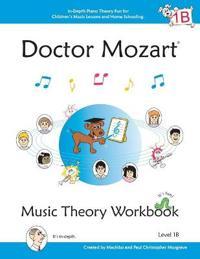 Bilde av Doctor Mozart Music Theory Workbook Level 1b