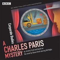 Charles Paris: Corporate Bodies: (Bbc Radio Crimes)