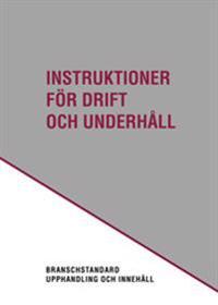 Instruktioner för drift och underhåll. Utg 3