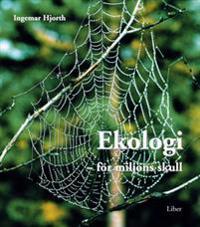 Ekologi – För miljöns skull