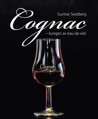 Cognac : kungen av eau-de-vier