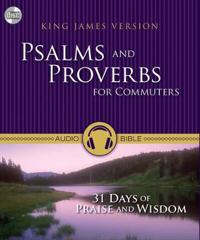 Psalms and Proverbs for Commuters