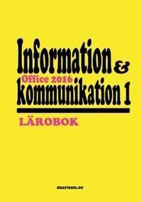 Information och kommunikation 1 Lärobok Office 2016
