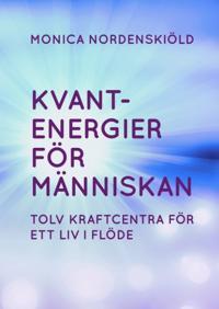 Kvantenergier för människan : Kvantenergier för människan