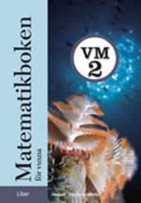 Matematikboken för vuxna VM2 Grundbok