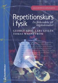 Repetitionskurs i fysik: en förberedelse till högskolestudier