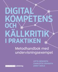 Digital kompetens och källkritik i praktiken