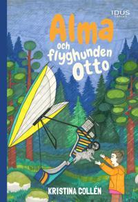 Alma och flyghunden Otto