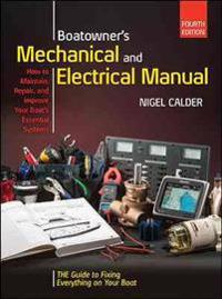 Boatowners Mechanical and Electrical Manual 4/E; Nigel Calder ; 2015