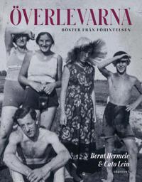 Överlevarna : röster från Förintelsen