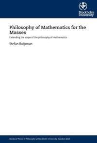 Bilde av Philosophy Of Mathematics For The Masses : Extending The Scope Of The Philosophy Of Mathematics