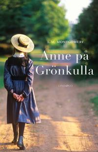 Del 1: Anne på Grönkulla